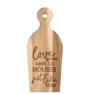 Love Grows Best In Houses Just Like This Cutting Board