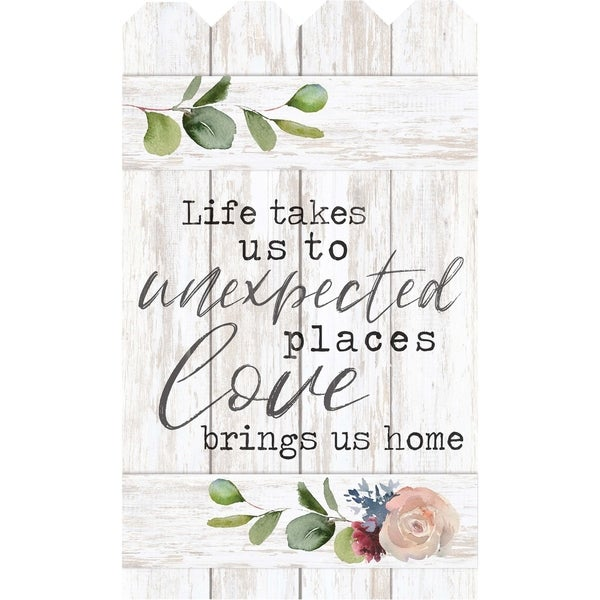 Life Takes Us To Unexpected Places Love Brings Us Home Embellished Décor