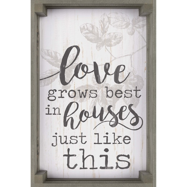 Love Grows Best In Houses Just Like This Dimensional Décor