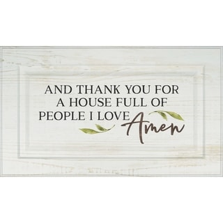 And Thank You For A House Full Of People I Love Amen Door