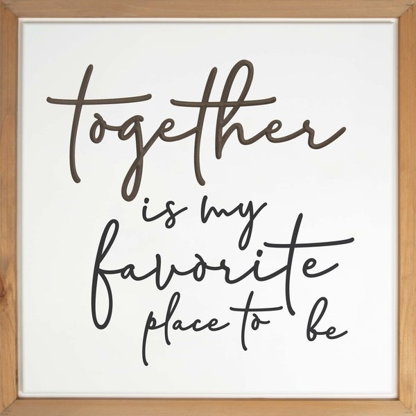 Together Is My Favorite Place To Be Framed & Carved Art
