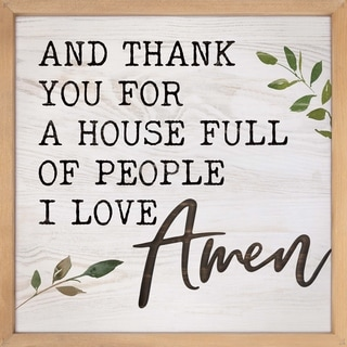 And Thank You For A House Full Of People I Love Amen Framed & Carved Art