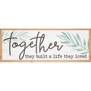 Together They Built A Life They Loved Framed & Carved Art