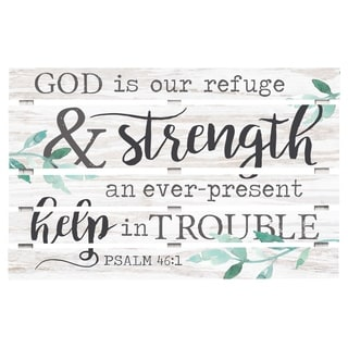 God Is Our Refuge And Strength An Ever Present Help In Trouble Psalm 46:1 Embellished Décor