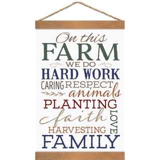 On This Farm We Do Hard Work Caring Respect Animals Planting Faith Love Harvesting Family Banner Art