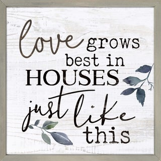 Love Grows Best In Houses Just Like This Framed & Carved Art