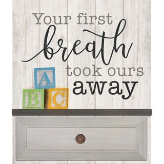 Your First Breath Took Ours Away Embellished Décor