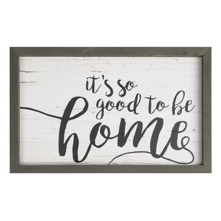 It's So Good To Be Home Framed Art - N/A