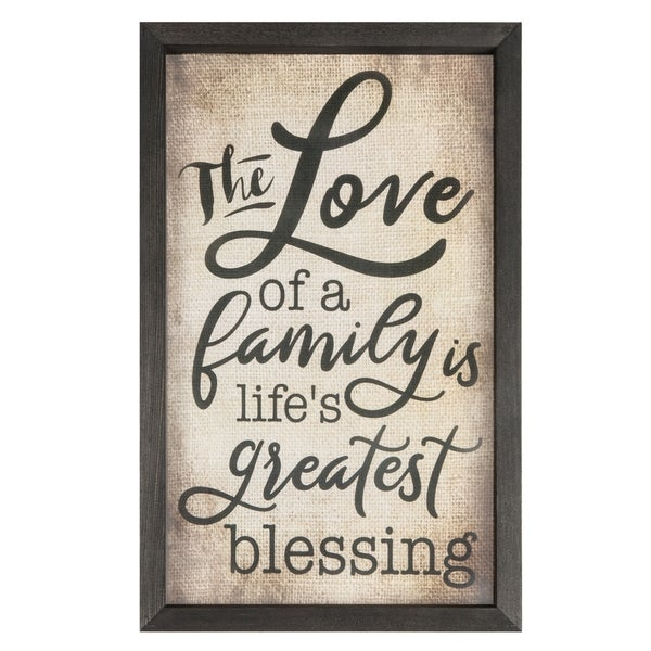 The Love Of A Family Is Life's Greatest Blessing Framed Art