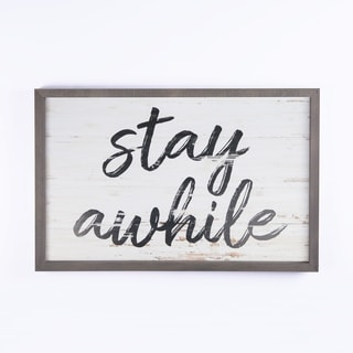 Stay Awhile Framed Art