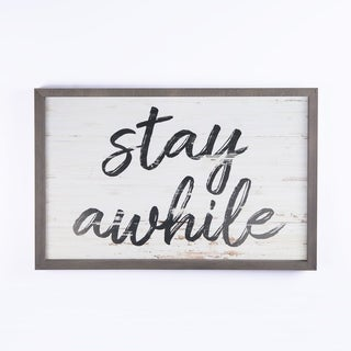 Stay Awhile Framed Art - N/A