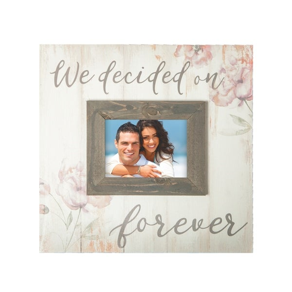 We Decided On Forever Photo Frame