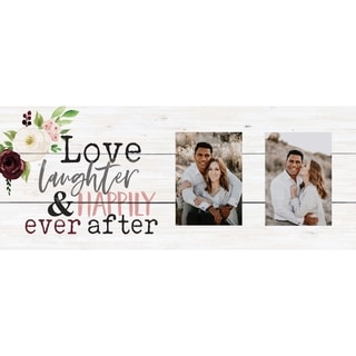 Love Laughter And Happily Ever After Photo Frame