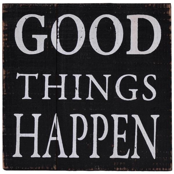 Good Things Happen Wood Decor