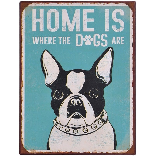 Home is Where the Dogs are Metal Sign