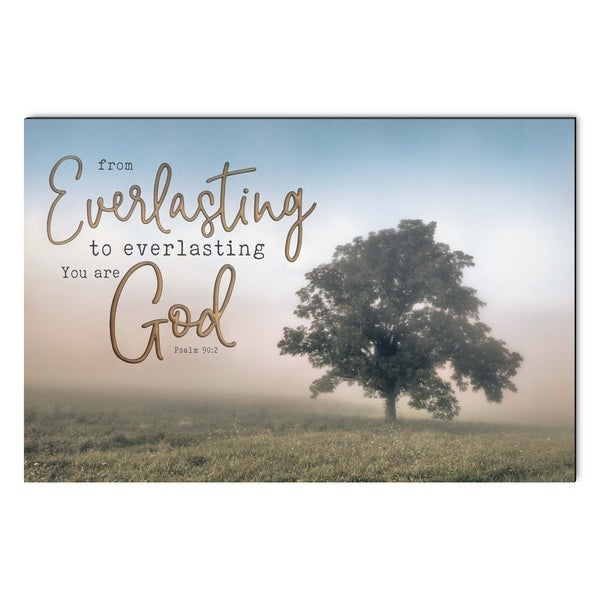 From Everlasting To Everlasting You Are God Printed Art