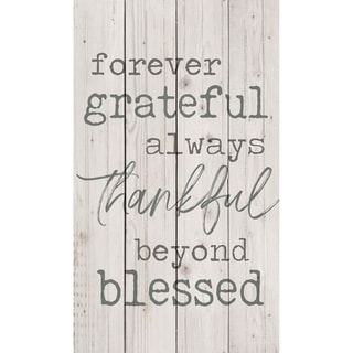 Forever Grateful Always Thankful Beyond Blessed Pallet Décor