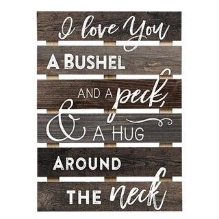 I Love You A Bushel & A Peck Pallet Decor