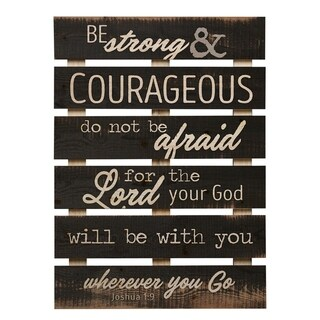 Be Strong & Courageous Pallet Décor