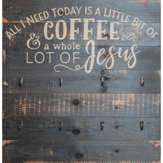All I Need Is Coffee & Jesus Functional Décor