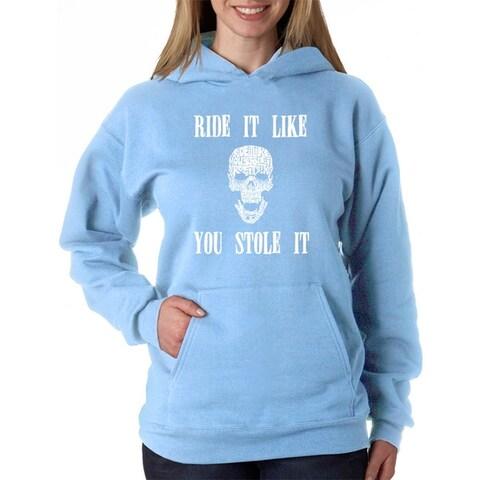 Women's Word Art Hooded Sweatshirt -Ride It Like You Stole It - LA Pop Art