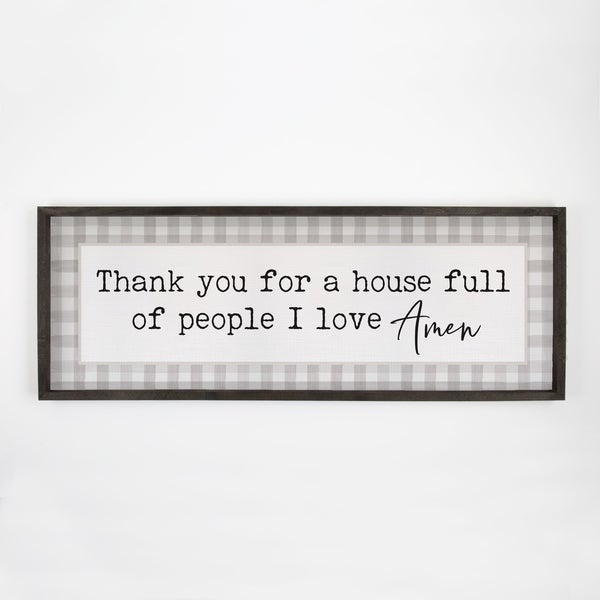 And Thank You For A House Full Of People I Love, Amen