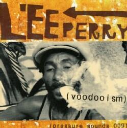 """Lee """"Scratch"""" Perry - Voodooism"""