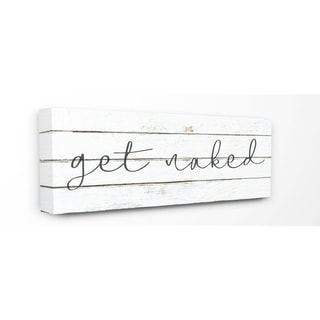 The Stupell Home Decor Minimal White Planked Look Get Naked Script Typography  Canvas Wall Art, 10x24, Proudly Made in USA