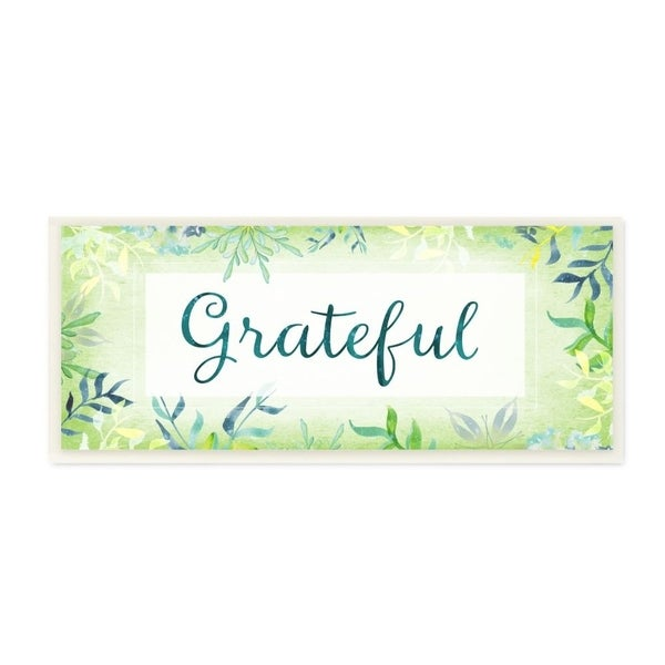 The Stupell Home Decor Green and Blue Grateful Inspirational Plant Watercolor Wall Plaque Art, 7x17, Proudly Made in USA