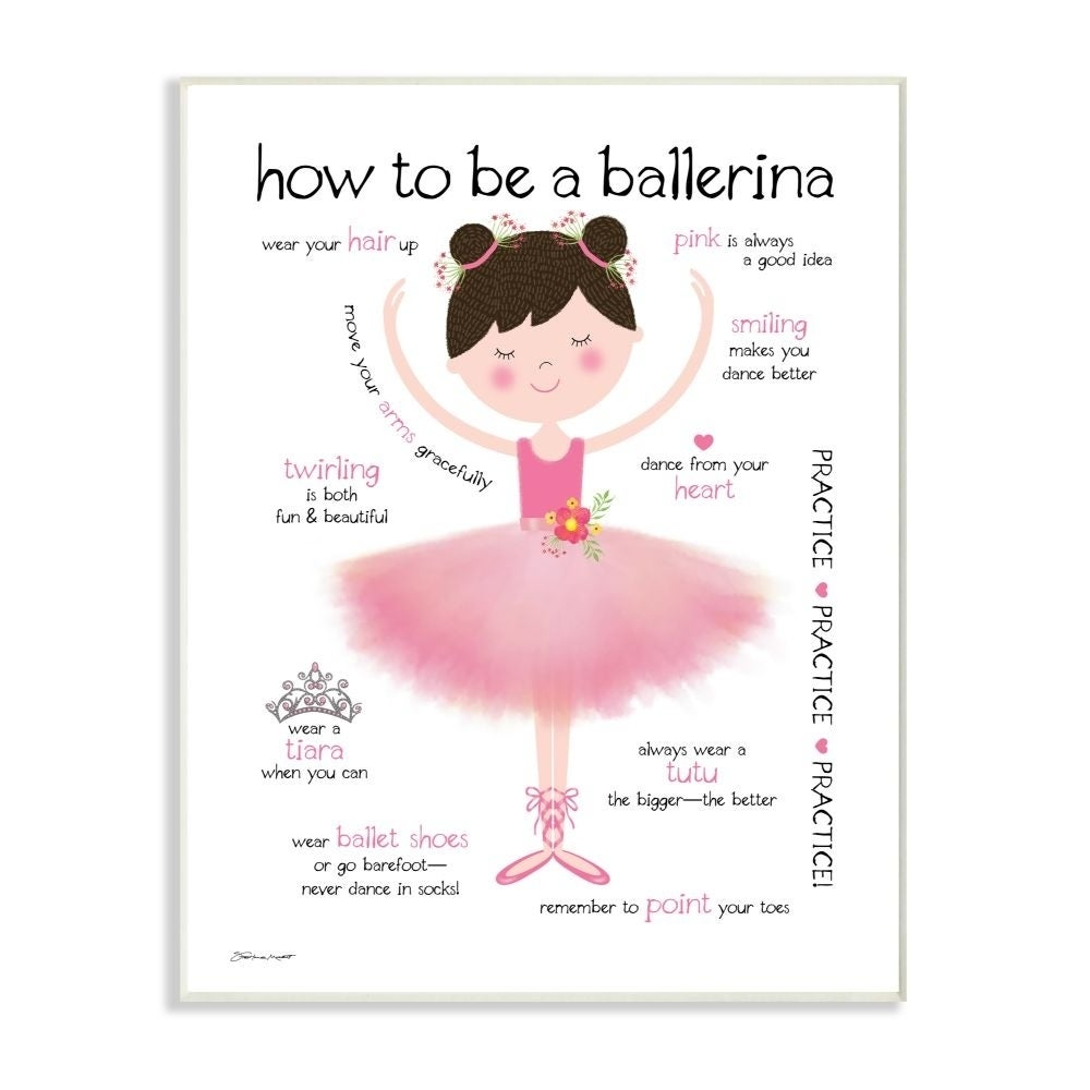 brand new 05450 85286 The Kids Room by Stupell How To Be A Ballerina Diagram With Pink Tutu and  Slippers Wall Plaque Art, 10x15, Proudly Made in USA