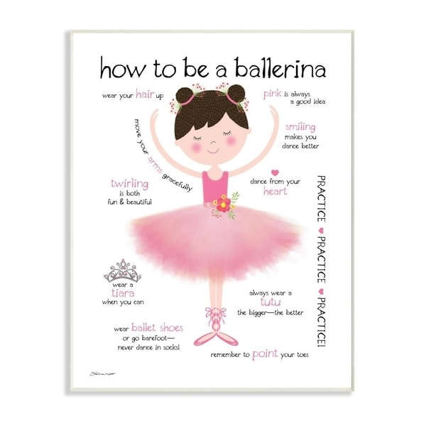 The Kids Room by Stupell How To Be A Ballerina Diagram With Pink Tutu and Slippers Wall Plaque Art, 10x15, Proudly Made in USA