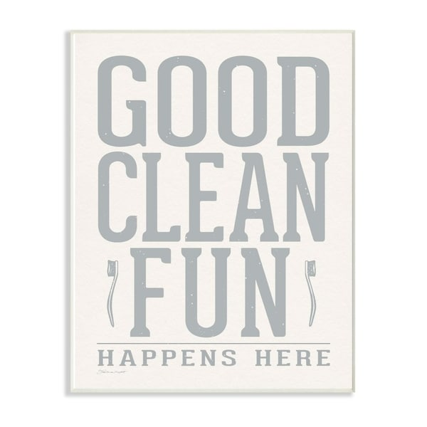 The Stupell Home Decor Grey and White Distressed Good Clean Fun with Toothbrushes Wall Plaque Art, 10x15, Proudly Made in USA
