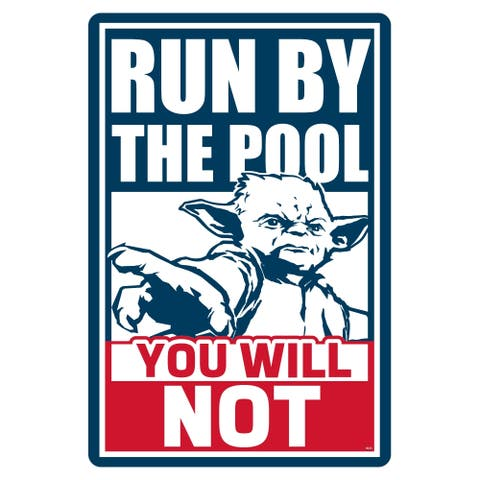 """Star Wars Pool Sign - Run by the Pool, You Will Not - 12"""" x 18"""""""