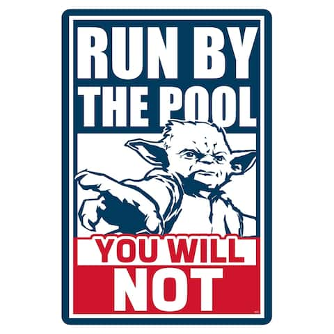 "Star Wars Pool Sign - Run by the Pool, You Will Not - 12"" x 18"""