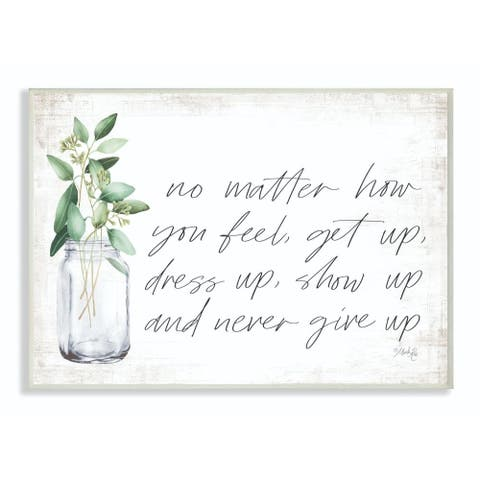 Porch & Den 'No Matter How You Feel Never Give Up Plants in Mason Jar' Lithograph Plaque