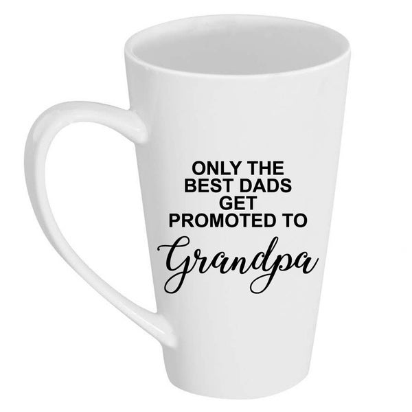 90cc3412097 Shop Only Best Dads Get Promoted To Grandpa 17 oz Tall Latte Mug - Free  Shipping On Orders Over $45 - Overstock - 28313108
