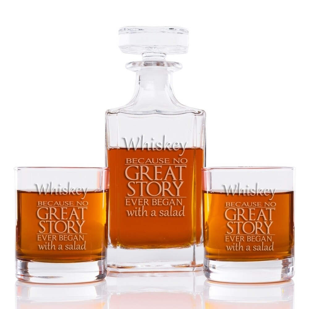 Whiskey Because No Great Story Ever Began With A Salad 26 Oz Classic Square Decanter And Rocks Glasses Set Of 3 Overstock 28337654
