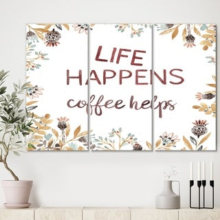 Designart 'Life Happens Coffee Helps ' Cottage Premium Canvas Wall Art - 36x28 - 3 Panels