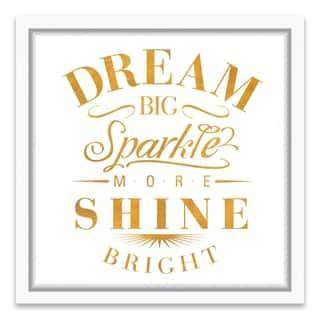 """Dream Big Sparkle More Shine Bright"" Framed Printed Canvas - 16.25W x 16.25H x 1.25D - Multi-color"