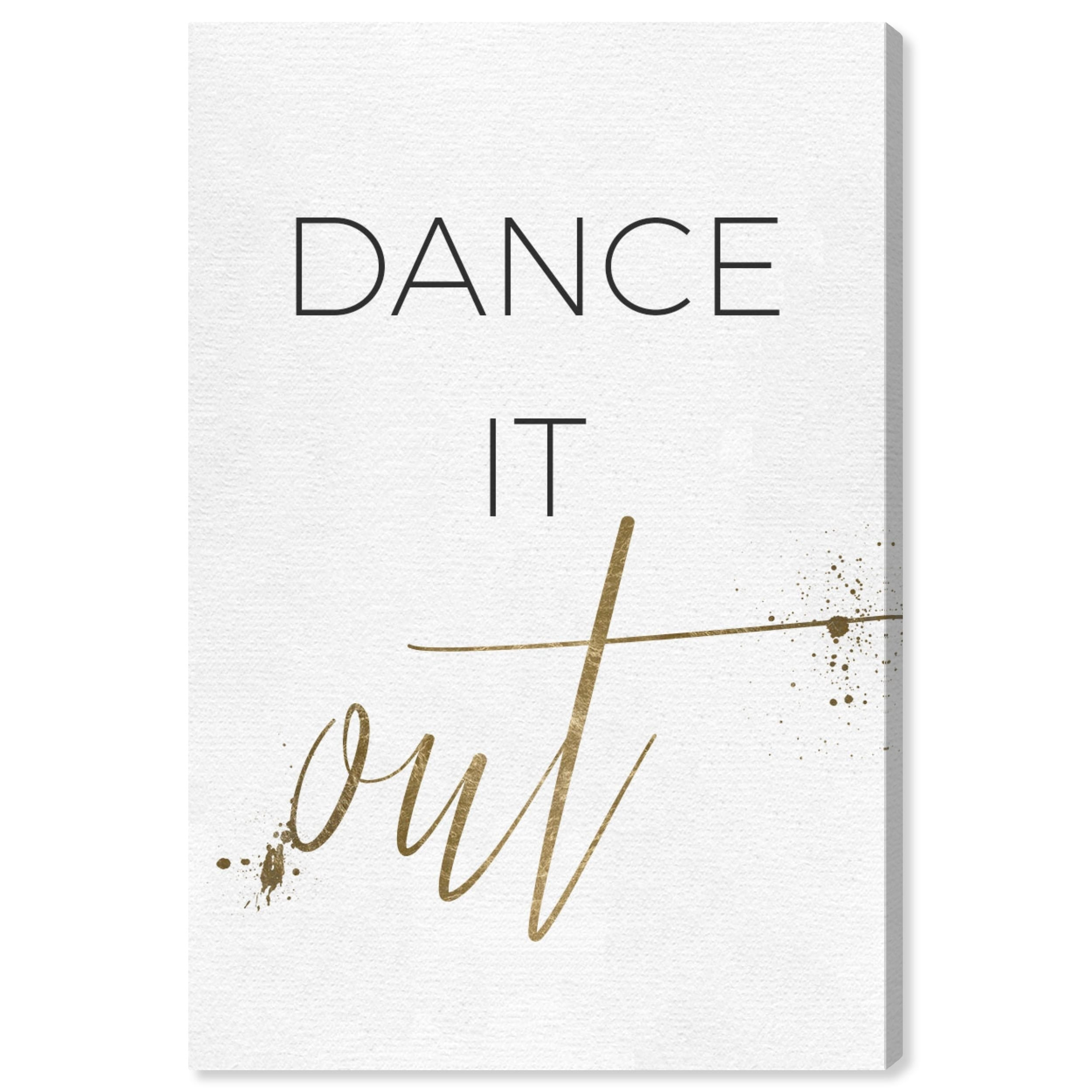 Oliver Gal 'Dance It Out' Typography and Quotes Wall Art Canvas Print -  Gold, White - Overstock - 28585159