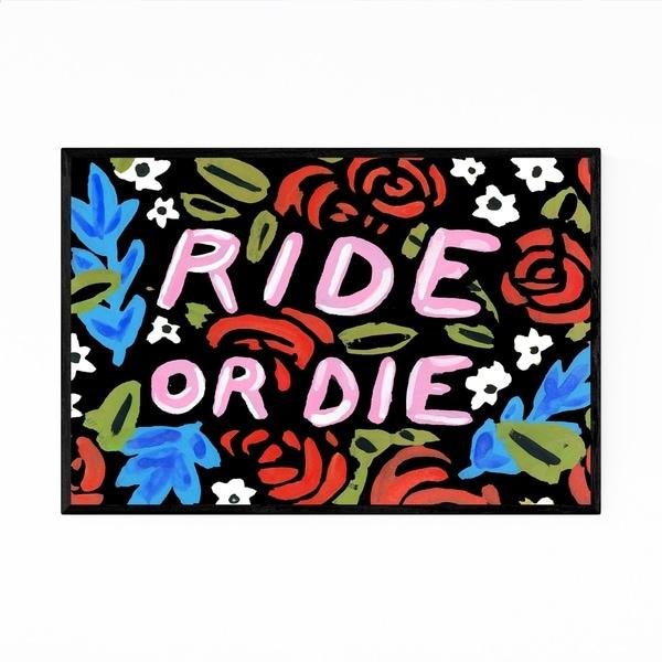 Noir Gallery Ride or Die Floral Typography Framed Art Print