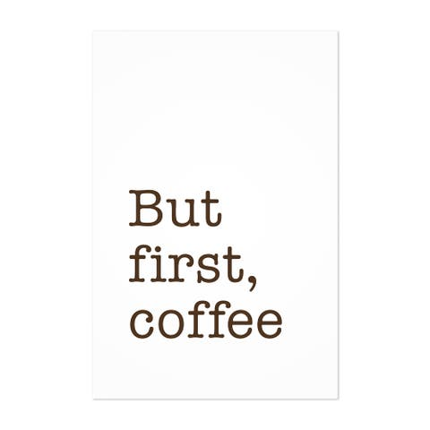 Noir Gallery But First Coffee Typography Quote Unframed Art Print/Poster