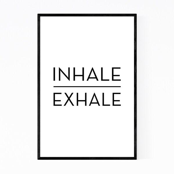 Noir Gallery Inhale Exhale Motivational Quote Framed Art Print