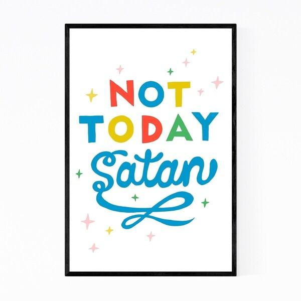 Noir Gallery Not Today Satan Christian Quote Framed Art Print
