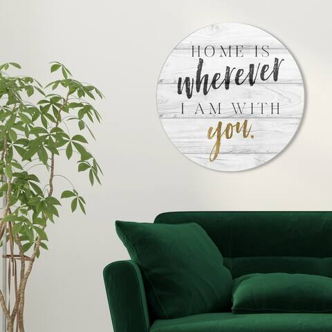Oliver Gal 'Wherever I Am with You' Typography and Quotes Round Circle Acrylic Wall Art - Gold, Gray