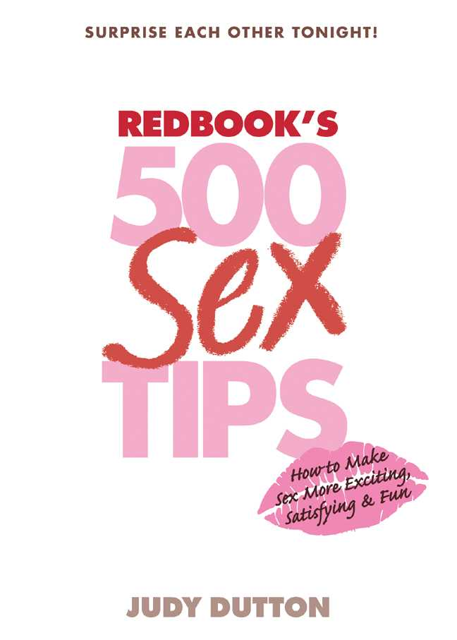 Redbook's 500 Sex Tips: How to Make Sex More Exciting, Satisfying & Fun (Paperback)
