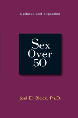 Sex Over 50 (Paperback)