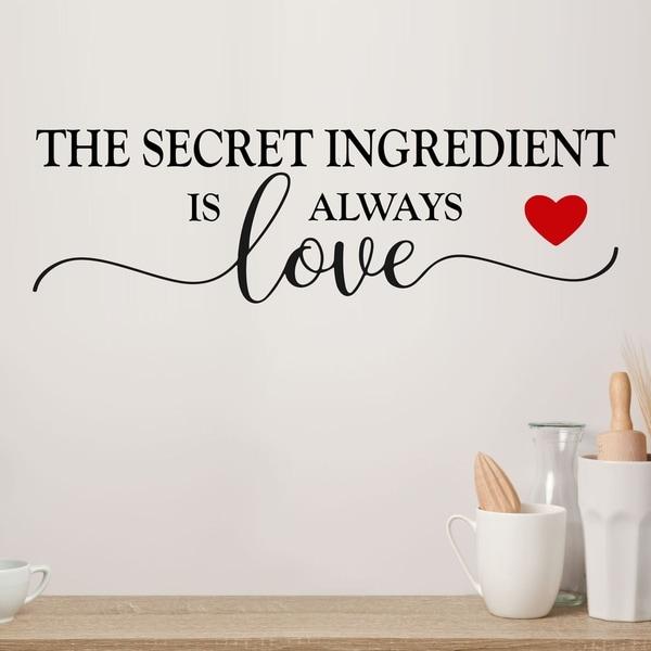 Secret Ingredient is Always Love Vinyl Wall Decal