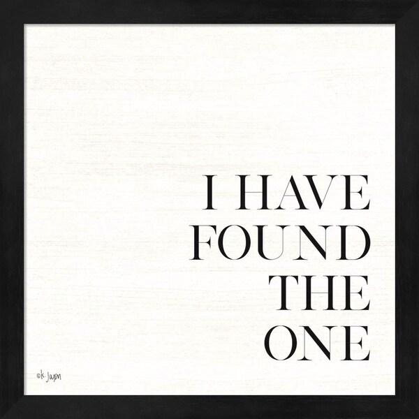 Jaxn Blvd 'I Have Found the One' Framed Art