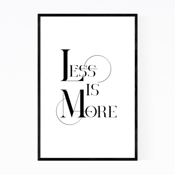 Noir Gallery Less is More Typography Framed Art Print